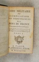 Photo 3 : BRIQUET (de). Code militaire ou compilation des ordonnances des Rois de France concernant les gens de guerre.