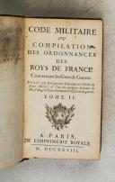 Photo 5 : BRIQUET (de). Code militaire ou compilation des ordonnances des Rois de France concernant les gens de guerre.