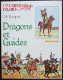 Photo 1 : BUCQUOY Commandant : LES UNIFORMES DU PREMIER EMPIRE : DRAGONS ET GUIDES TOME 6