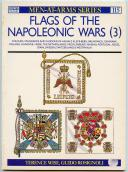 WISE TERENCE : FLAGS OF THE NAPOLEONIC WARS, TOME 3.