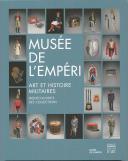 MUSÉE DE L'EMPÉRI - ART ET HISTOIRE MILITAIRE
