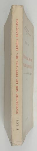 LOT (Ferdinand) – Recherches sur les effectifs des armées françaises, des guerres d'Italie aux guerres de Religion  (2)