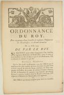 ORDONNANCE DU ROY, pour augmenter d'un bataillon le régiment d'Infanterie de Montboissier, ci-devant Gondrin. Du 25 août 1745. 3 pages (1)