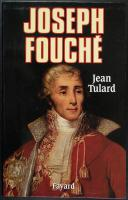 Photo 1 : TULARD : JOSEPH FOUCHÉ