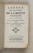 Photo 3 : DANIEL (Le R.P. Gabriel). Abrégé de l'histoire de la milice françoise.
