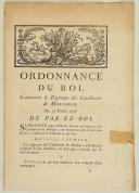 ORDONNANCE DU ROI, concernant le Régiment des Carabiniers de Monsieur. Du 13 février 1776. 14 pages (1)