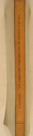 BENAERTS. (L.). Les commissaires extraordinaires de Napoléon 1er en 1814.  (2)