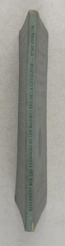 Photo 2 : Règlement provisoire du 14/05/1912 sur les exercices et les manœuvres de la CAVALERIE