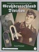 GROSSDEUTSCHLAND DIVISION, Volume 2. UNIFORMS AND INSIGNIA