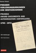 PREUSSEN VERLEIHUNGSURKUNDEN UND BESITZZEUGNISSE 1793-1972.
