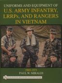 Uniforms and Equipment of U.S Army Infantry, LRRPs, and Rangers in Vietnam 1965-1971