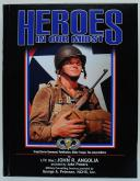 HEROES IN OUR MIDST, VOLUME 2: TROOP CARRIER COMMAND, PATHFINDERS, GLIDER TROOPS, THE JUMP UNIFORM