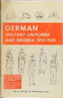 GERMAN MILITARY UNIFORMS AND INSIGNIA 1933-1945