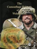 THE CAMOUFLAGE HELMETS OF THE WEHRMACHT. Volume 2