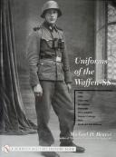 UNIFORMS OF THE WAFFEN-SS, Volume 2.