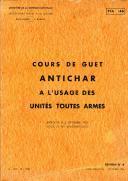 COURS DE GUET ANTICHAR À L'USAGE DES UNITÉS TOUTES ARMES, 1953 - TTA146.