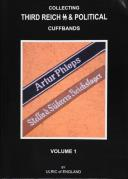 Collecting Third Reich SS & Political Cuffbands, Volume 1