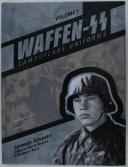 WAFFEN SS - CAMOUFLAGE UNIFORMS - VOLUME 1