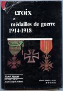 CROIX ET MÉDAILLES DE GUERRE 1914-1918.