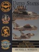 United States Naval aviation Patches Series: Volume II: Aircraft, Attack Squadrons, Heli Squadrons