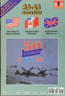 MAGAZINE 39/45 n° 96 de Juin 1994 sur le débarquement du 6 Juin 1944.