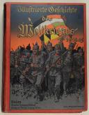 Illustriete Geschichte des Weltkrieges 1914-1915 Vol 1 et 3