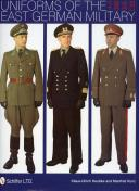 UNIFORMS OF THE EAST GERMAN MILITARY 1949 - 1990