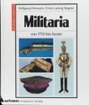 MILITARIA VON 1750 BIS HEUTE