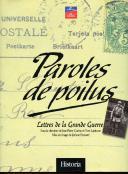 LIVRE PAROLES DE POILUS - LETTRES DE LA GRANDE GUERRE, Première Guerre Mondiale.