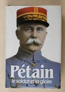 PÉTRONCINI – Pétain le soldat et la gloire
