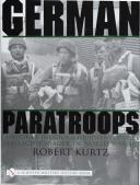German Paratroops: Uniforms, Insignia & Equipment of the Fallschirmjager in World War II