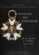 L'INSIGNE DE L'HONNEUR DE LA LÉGION À L'ÉTOILE 1802-1815.