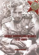 SOVIET ORDER AND MEDALS 1918-1991 -Andrew Reznik.