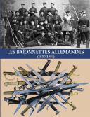 LES BAÏONNETTES ALLEMANDES (1830-1884).