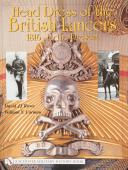 Head Dress of the British Lancers 1816-to the Present