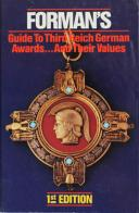 GUIDE TO THIRD REICH GERMAN AWARDS AND THEIR VALUES : Forman's. 1ère édition