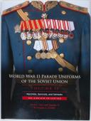 WORLD WAR II PARADE UNIFORMS OF THE SOVIET UNION, VOLUME 2