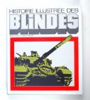 HALLE (Armin) – Histoire illustrée des Blindés