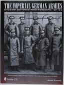The Imperial German Armies in Field Grey Seen Through Period Photographs • 1907-1918: Volume 3: Cavalry, Artillery, Pioneers, Transport, Train, Medical, Miscellaneous Formations