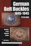German Belt Buckles 1845-1945, Peter NASH