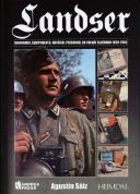 LANDSER - Uniformes, Équipements, Matériel Personnel du soldat Allemand 1939-1945