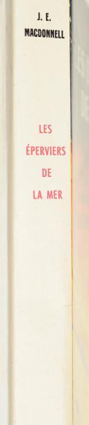 """Mac DONNELL – """" Les éperviers de la mer """" présenté par Clostermann – Flammarion 1957 – Br. (2)"""