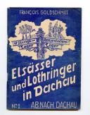 ELSÄSSER UND LOTHRINGER IN DACHAU ( ALSACIENS ET LORRAINS À DACHAU ), Seconde Guerre Mondiale.