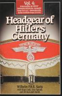 HEADGEAR OF HITLER'S GERMANY, volume 4 (SS, NSKK, NSKK)