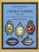 FLIGHT BADGES OF THE CENTRAL POWER 1914-1918 - Vol 1