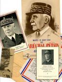 ENSEMBLE DE DOCUMENTS MARÉCHALISTES, Seconde Guerre Mondiale.