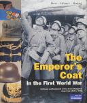 The Emperor's Coat in the First World War, Uniforms and Equipment of the Austro-Hungrarian Army from 1914 to 1918