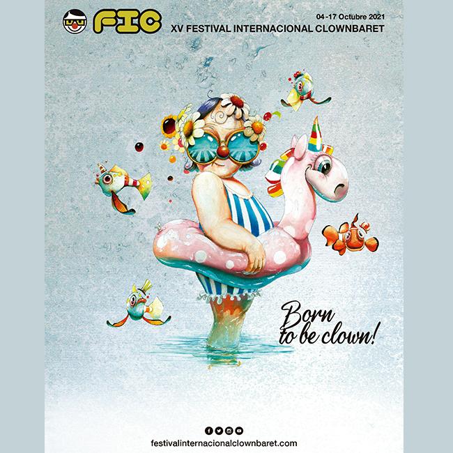 Cartel FIC 2021, Festival Internacional Clownbaret