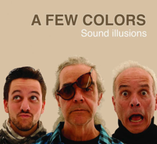 A Few Color - 'Sound illusions'