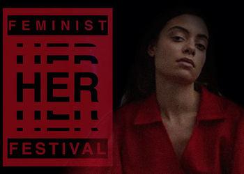 'HER' Feminist Festival